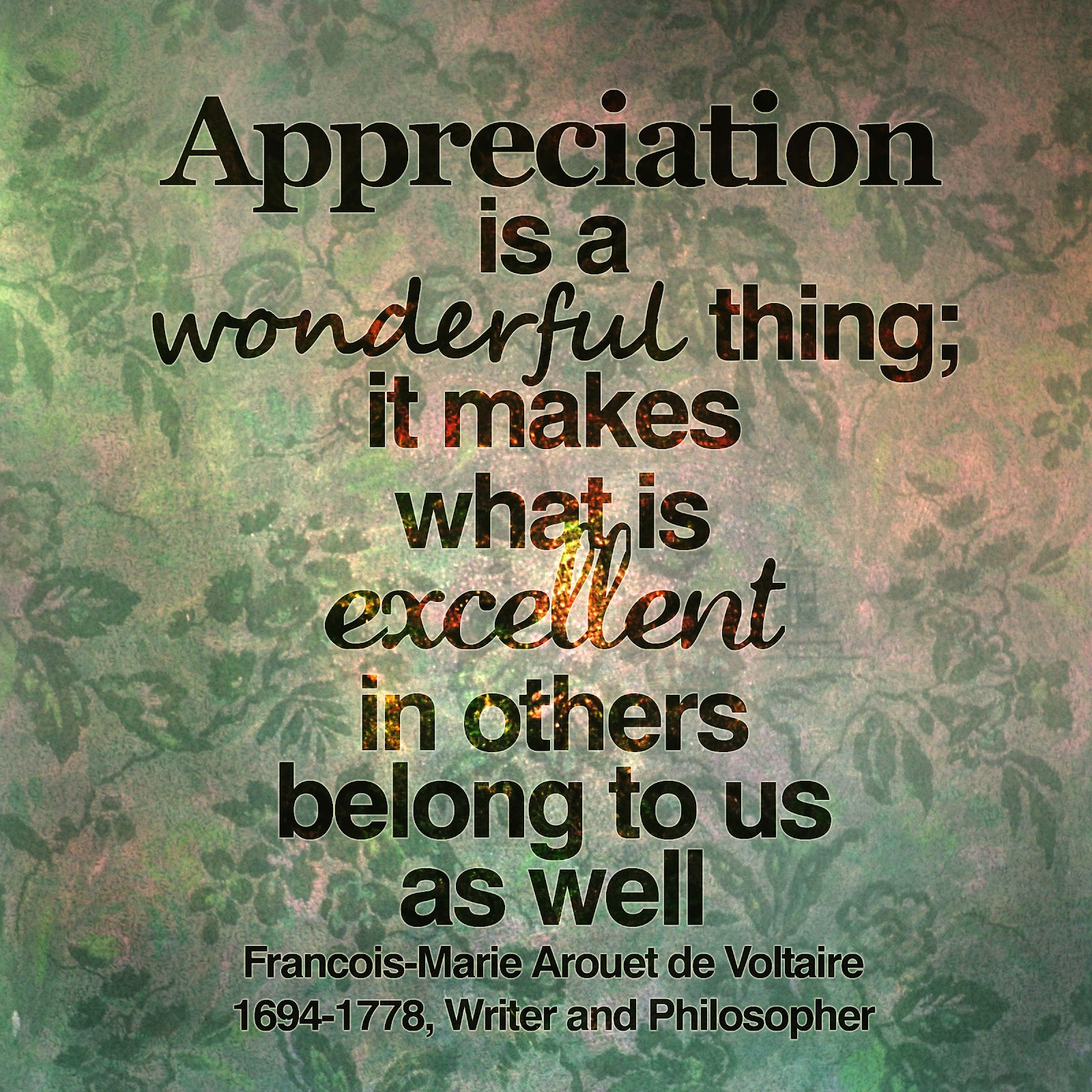 Appreciation is the source for others to flourish